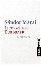 Literat und Europäer: Tagebücher 1