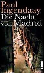 Die Nacht von Madrid: Erzählungen