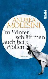 Im Winter schläft man auch bei Wölfen: Roman