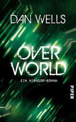Overworld: Ein Mirador-Roman