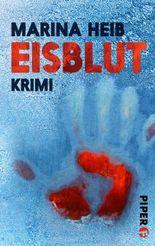 Eisblut: Kriminalroman (Christian Beyer-Reihe)