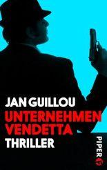 Unternehmen Vendetta: Ein Coq-Rouge-Thriller (Coq-Rouge-Reihe 6)