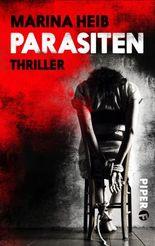 Parasiten: Thriller (Christian-Beyer-Reihe 5)