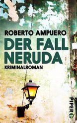 Der Fall Neruda: Kriminalroman