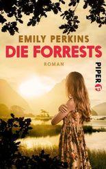 Die Forrests: Roman einer Familie