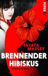 Brennender Hibiskus: Kriminalroman (Ein Fall für Rei Shimura 10)