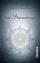 Die Sternenbraut: Roman (Unter dem Weltenbaum 1)
