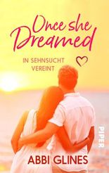 Once She Dreamed – In Sehnsucht vereint
