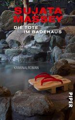 Die Tote im Badehaus: Kriminalroman
