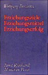 Gesammelte Werke. 10 Bände auf CD-ROM / Erziehungsziele - Erziehungsmittel - Erziehungserfolg