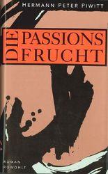 Die Passionsfrucht