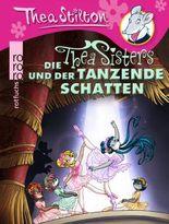 Die Thea Sisters und der tanzende Schatten