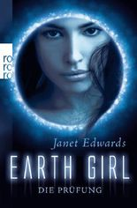 Earth Girl - Die Prüfung