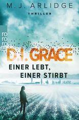 D.I. Grace: Einer lebt, einer stirbt