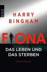 Fiona: Das Leben und das Sterben