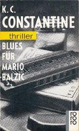 Blues für Mario Balzic. Mit einer Nach- Story: Das organisierte Verbrechen).