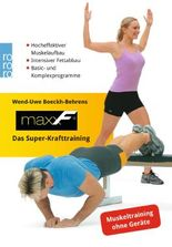 maxxF - Das Super-Krafttraining