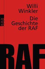 Die Geschichte der RAF