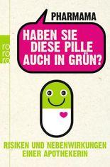 Haben Sie diese Pille auch in Grün?