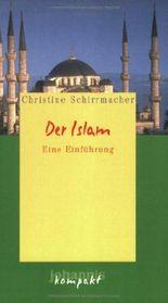 Der Islam: Eine Einführung