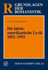 Die lateinamerikanische Lyrik 1892-1992