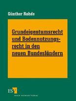 Grundeigentumsrecht und Bodennutzungsrecht in den neuen Bundesländern