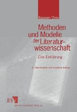 Methoden und Modelle der Literaturwissenschaft. Eine Einführung
