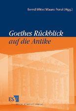 Goethes Rückblick auf die Antike