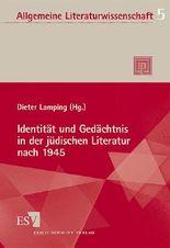 Identität und Gedächtnis in der jüdischen Literatur nach 1945