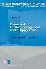 Risiko- und Chancenmanagement in der Supply Chain