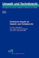 Technische Regeln im Umwelt- und Technikrecht