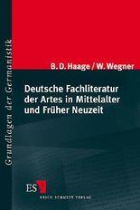 Deutsche Fachliteratur der Artes in Mittelalter und Früher Neuzeit