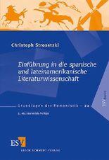 Einführung in die spanische und lateinamerikanische Literaturwissenschaft