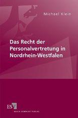 Das Recht der Personalvertretung in Nordrhein-Westfalen
