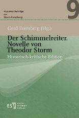 Der Schimmelreiter. Novelle von Theodor Storm