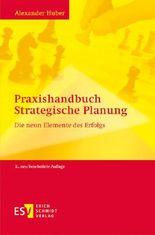 Praxishandbuch Strategische Planung