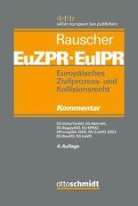 Europäisches Zivilprozess- und Kollisionsrecht