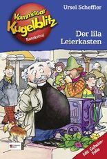 Kommissar Kugelblitz, Band 5 - Der lila Leierkasten