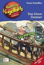 Kommissar Kugelblitz, Band 6 - Das blaue Zimmer