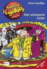 Kommissar Kugelblitz, Band 7 - Der schwarze Geist