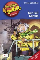 Kommissar Kugelblitz, Band 12 - Der Fall Koralle