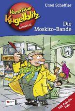 Kommissar Kugelblitz, Band 21 - Die Moskito-Bande