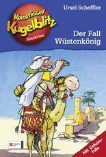 Kommissar Kugelblitz, Band 24 - Der Fall Wüstenkönig