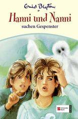Hanni und Nanni suchen Gespenster