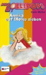 Die Lollipops - Annika auf Wolke sieben