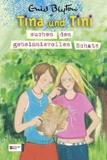Tina und Tini suchen den geheimnisvollen Schatz