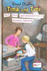 Tina und Tini und die geheimnisvolle Rumpelkammer