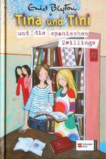 Tina und Tini und die spanischen Zwillinge