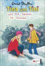 Tina und Tini und die Spuren im Schnee