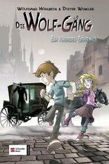 Die Wolf-Gäng - Ein finsteres Geheimnis